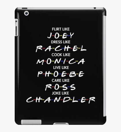 friends tv show - flirt like joey iPad Case/Skin