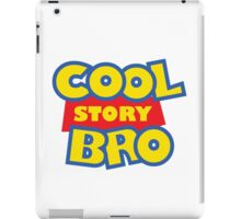 Cool Story Bro! iPad Case/Skin