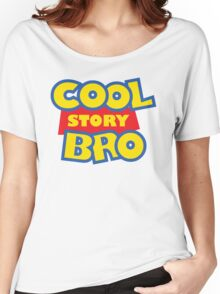 Cool Story Bro! Women's Relaxed Fit T-Shirt