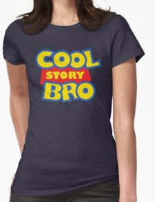 Cool Story Bro! Womens Fitted T-Shirt