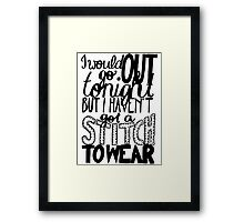 "This Charming Man The Smiths Quote ""I would go out tonight but I haven't got a stitch to wear"" Typography Framed Print"