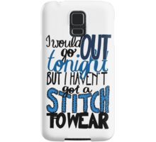 """This Charming Man The Smiths Color """"I Would Go Out Tonight But I Haven't Got a Stitch to Wear"""" Typography Quote Indie Samsung Galaxy Case/Skin"""