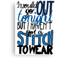 "This Charming Man The Smiths Color ""I Would Go Out Tonight But I Haven't Got a Stitch to Wear"" Typography Quote Indie Canvas Print"