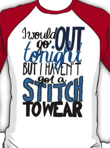 """This Charming Man The Smiths Color """"I Would Go Out Tonight But I Haven't Got a Stitch to Wear"""" Typography Quote Indie T-Shirt"""