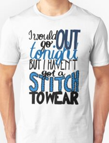 "This Charming Man The Smiths Color ""I Would Go Out Tonight But I Haven't Got a Stitch to Wear"" Typography Quote Indie Unisex T-Shirt"