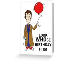 A Tenth Doctor Who themed Birthday Card  Greeting Card