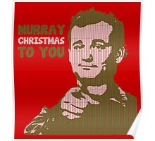 Murray Christmas to you sweater Poster