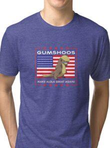 Gumshoos - Make Alola Great Again!  Tri-blend T-Shirt