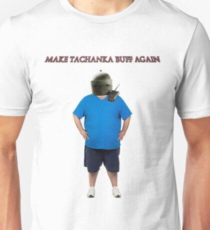 Make Tachanka Buff Again Unisex T-Shirt