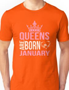 Queens are born in January T-shirt Unisex T-Shirt