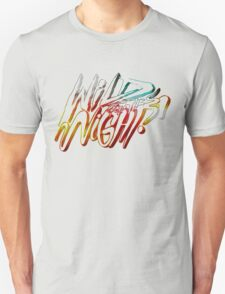 Wild for the night Unisex T-Shirt