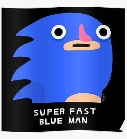 Super fast blue man (white text) Poster