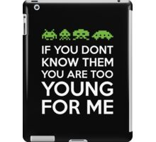 If You Don't Know Them iPad Case/Skin