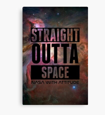 Straight Outta Space 2 Canvas Print