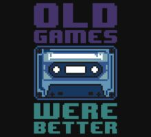 Old Games Were Better 1.0 by DemonigoteTees