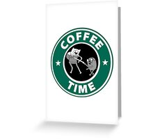 Coffee Time (Adventure Time)  Greeting Card