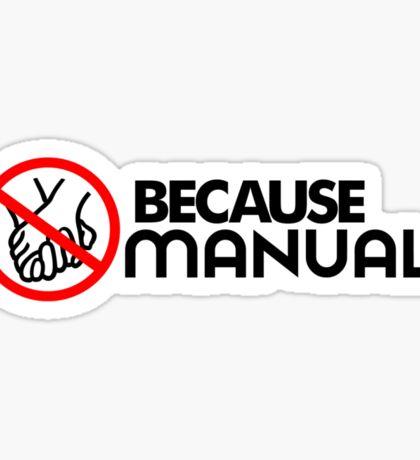 BECAUSE MANUAL (2) Sticker