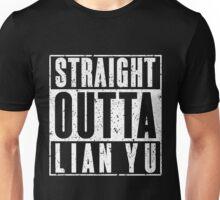 Straight Outta Lian Yu Unisex T-Shirt