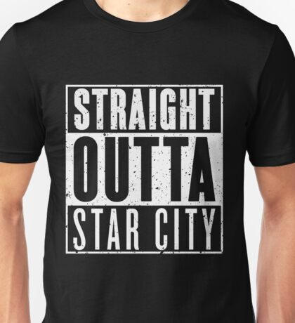 Straight Outta Star City Unisex T-Shirt