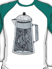 There was a fish in the coffeepot T-Shirt