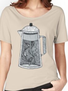 There was a fish in the percolator Women's Relaxed Fit T-Shirt