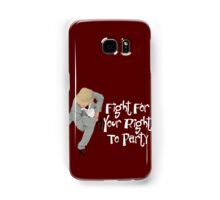 Fight For Your Right (to party) Samsung Galaxy Case/Skin