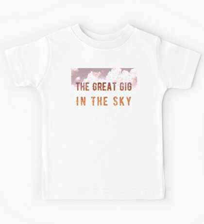 The Great Gig in the Sky Kids Tee