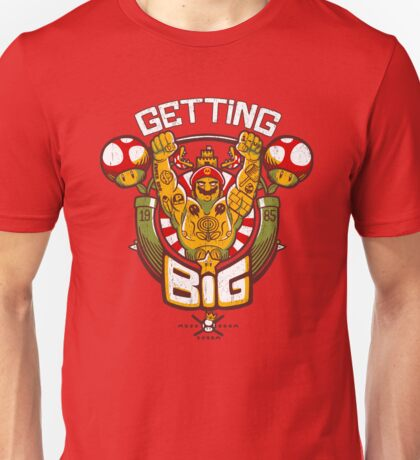 Getting Big Unisex T-Shirt