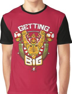 Getting Big Graphic T-Shirt