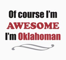 Oklahoma Is Awesome One Piece - Short Sleeve