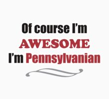 Pennsylvania Is Awesome One Piece - Short Sleeve