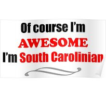 South Carolina Is Awesome Poster