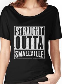 Straight Outta Smallville Women's Relaxed Fit T-Shirt