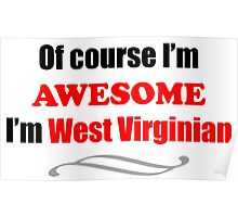 West Virginia Is Awesome Poster