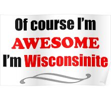 Wisconsin Is Awesome Poster
