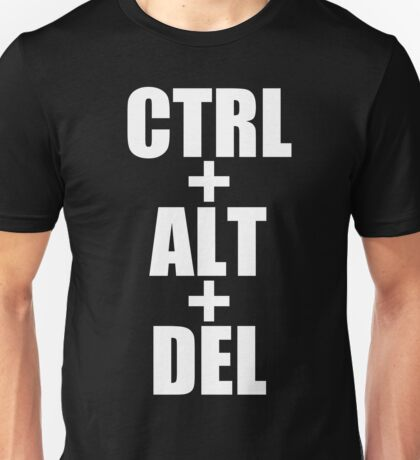 CTRL ALT DEL art Unisex T-Shirt