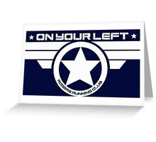 """""""On Your Left"""" Version 03 Greeting Card"""