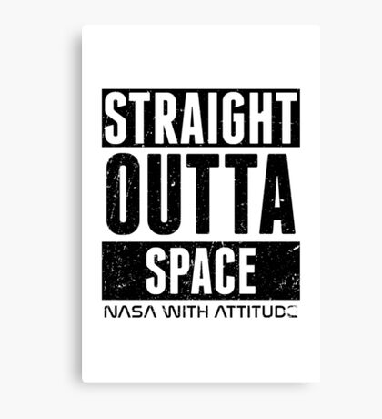 Straight Outta Space Distressed (white) Canvas Print