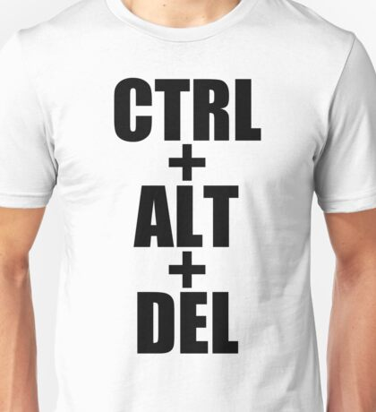 CTRL ALT DEL black art Unisex T-Shirt