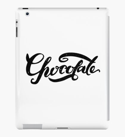 Chocolate lettering. Hand drawn modern calligraphy. iPad Case/Skin