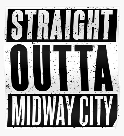 Straight Outta Midway City Poster