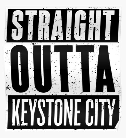 Straight Outta Keystone City Poster