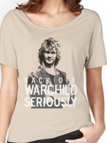 Back off Warchild - SERIOUSLY (dark) Women's Relaxed Fit T-Shirt