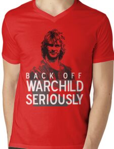 Back off Warchild - SERIOUSLY (dark) Mens V-Neck T-Shirt