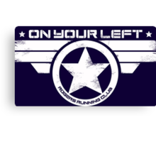 """""""On Your Left"""" Version 5 Distressed Print (also available in blue on white) Canvas Print"""