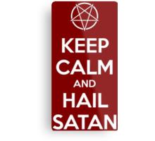 Keep calm and hail Satan V.1 (white) Metal Print