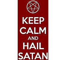 Keep calm and hail Satan V.1 (white) Photographic Print