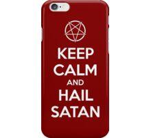 Keep calm and hail Satan V.1 (white) iPhone Case/Skin