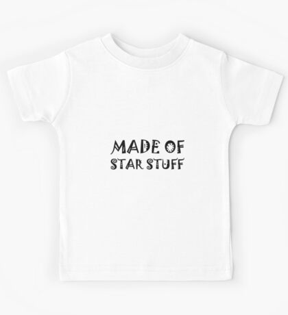 Made Of Star Stuff Kids Tee