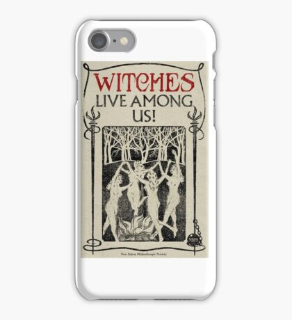 Witches Live Among Us iPhone Case/Skin